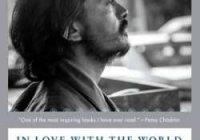В любви с миром. Путешествие монаха по бардо жизни и умирания